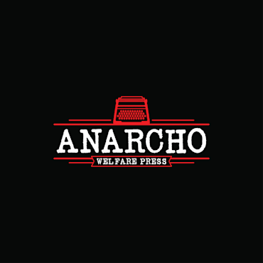 Anarcho Welfare Press